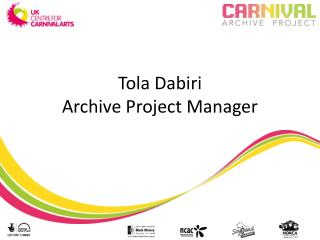 Tola Dabiri Archive Project Manager
