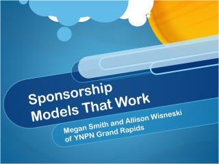 Sponsorship  Models That Work