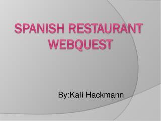 Spanish Restaurant webquest
