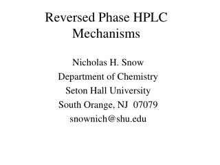 Reversed Phase HPLC Mechanisms