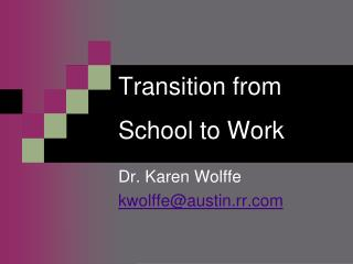 Transition  from School to Work