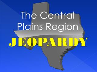 The Central Plains Region