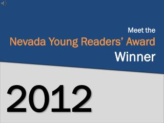 Meet the  Nevada Young Readers' Award  Winner