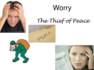 Worry The Thief of Peace
