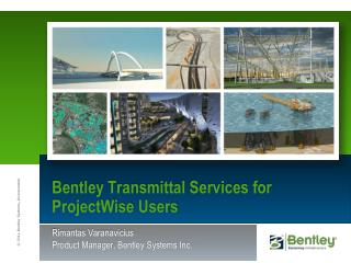 Bentley Transmittal Services  for  ProjectWise  Users