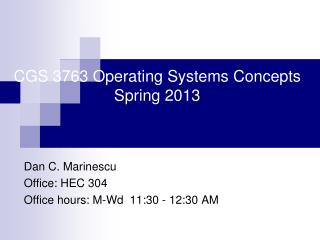 CGS 3763 Operating Systems Concepts                         Spring 2013