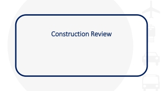 Construction Review