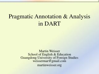 Pragmatic Annotation & Analysis in DART
