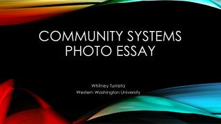 COMMUNITY SYSTEMS PHOTO ESSAY