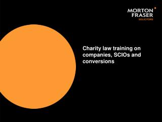 Charity law training on companies, SCIOs and conversions