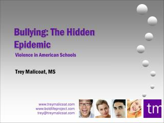 Bullying: The Hidden Epidemic