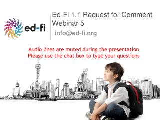 Ed-Fi 1.1 Request for Comment Webinar  5