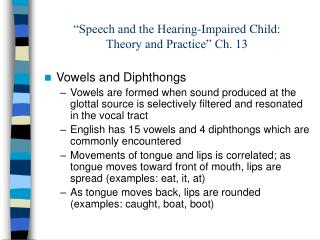 """Speech and the Hearing-Impaired Child:  Theory and Practice"" Ch. 13"