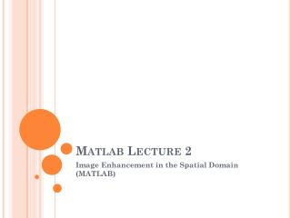 Matlab  Lecture 2