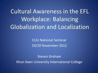 Cultural Awareness in the EFL Workplace: Balancing Globalization and Localization