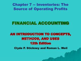 FINANCIAL ACCOUNTING AN INTRODUCTION TO CONCEPTS, METHODS, AND USES 12th Edition