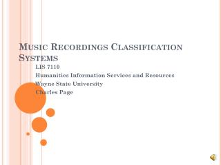 Music Recordings Classification Systems