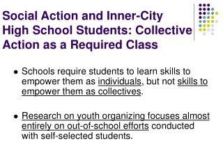 Social Action and Inner-City  High School Students: Collective Action as a Required Class