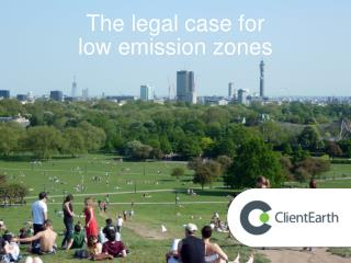 The legal case for  low emission zones