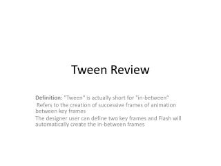 Tween  Review