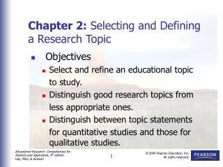Chapter 2:  Selecting and Defining  a Research Topic