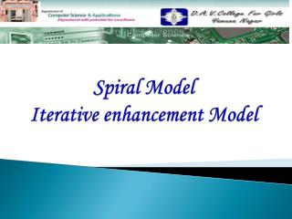 Spiral Model Iterative enhancement Model