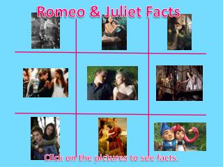 Romeo & Juliet Facts