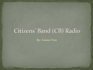 Citizens' Band (CB) Radio