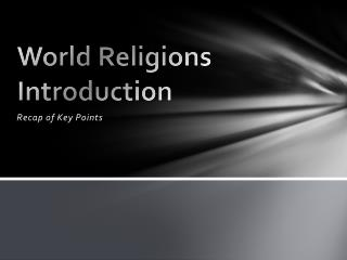 World Religions Introduction
