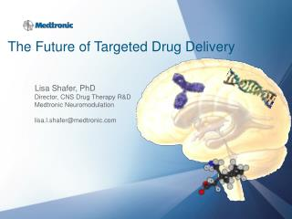 The Future of Targeted Drug Delivery