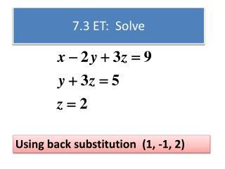 7.3 ET: Solve