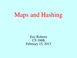 Maps  and Hashing