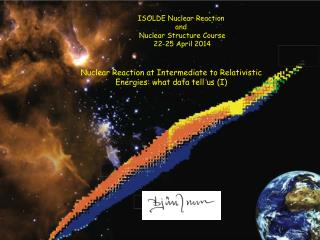 ISOLDE Nuclear Reaction  and  Nuclear  Structure  Course 22-25 April 2014