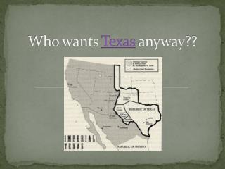 Who wants  Texas  anyway??