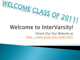 Welcome to  InterVarsity !