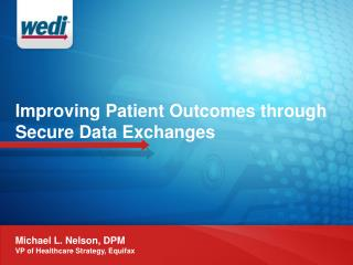 Improving Patient Outcomes through Secure Data Exchanges