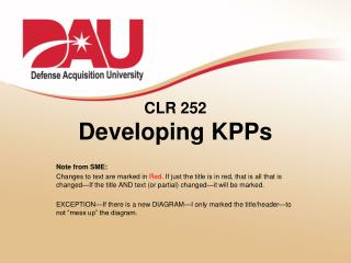 CLR 252 Developing KPPs