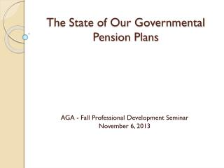 The State of Our Governmental Pension Plans