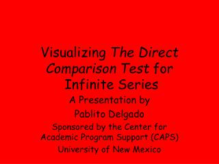 Visualizing  The Direct Comparison Test  for  Infinite Series