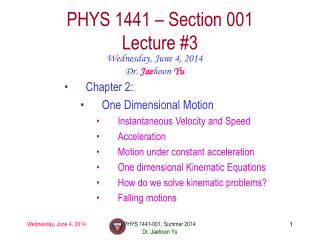 PHYS  1441  – Section 001 Lecture  #3