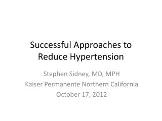 Successful Approaches to  Reduce Hypertension