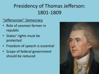 Presidency of Thomas Jefferson: 1801-1809