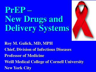 PrEP – New Drugs and Delivery Systems