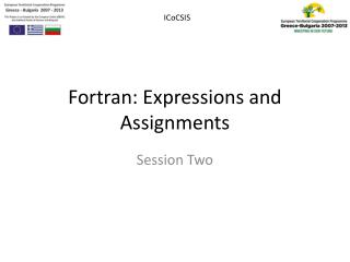 Fortran: Expressions and Assignments