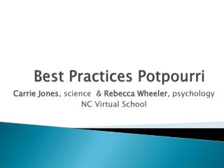Best Practices Potpourri