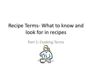 Recipe Terms- What to know and look for in recipes