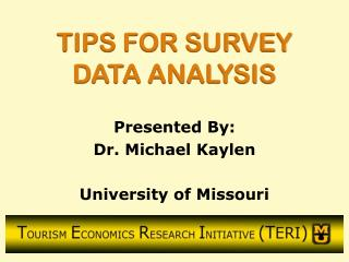 TIPS FOR SURVEY DATA ANALYSIS