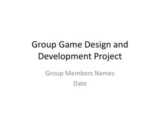 Group Game Design and Development Project