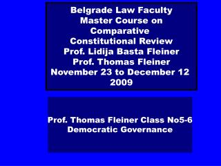 Prof. Thomas Fleiner Class No5-6 Democratic Governance