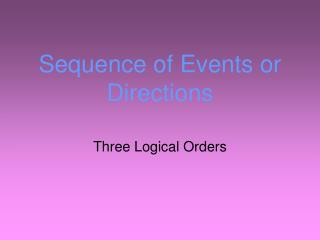 Sequence of Events or Directions